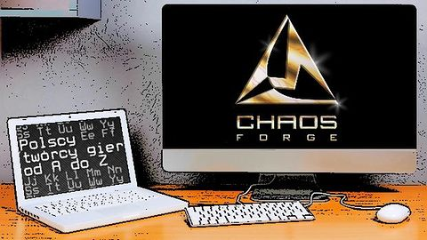 Polscy twórcy gier od A do Z: ChaosForge
