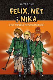 Książka Felix, Net i Nika oraz Pułapka Nieśmiertelności nagrodzona Małym Dongiem