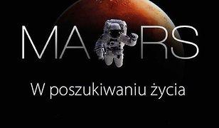 Mars. W poszukiwaniu życia
