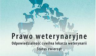 Prawo weterynaryjne. Odpowiedzialność cywilna lekarza weterynarii. Status zwierząt