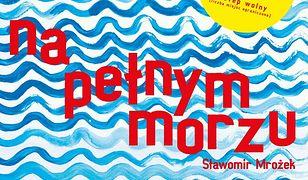 """Sławomir Mrożek """"Na pełnym morzu"""" w wykonaniu Grupy Teatralnej (…)"""