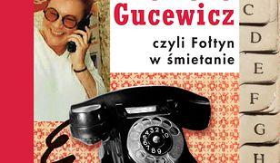 Notes Krystyny Gucewicz czyli Fołtyn w śmietanie