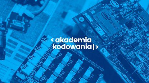 Akademia Kodowania – konkurs na Internet Rzeczy dla młodzieży szkolnej