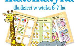 Wesoła matematyka dla dzieci w wieku 6–7 lat