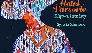 Hotel Varsovie. Klątwa lutnisty. Tom 1