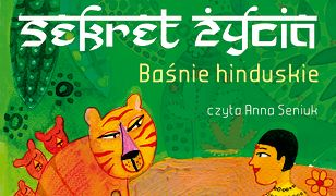 Baśnie hinduskie. Sekret życia MP3
