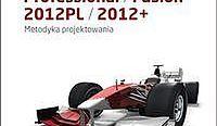 Autodesk Inventor Professional/Fusion 2012PL/2012+ Metodyka projektowania