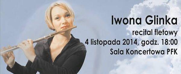 Iwona Glinka - recital fletowy: Mój głos w tworzeniu nowej muzyki