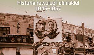Tragedia wyzwolenia. Historia rewolucji chińskiej 1945-1957