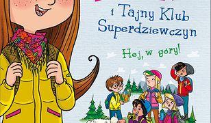 Emi i Tajny Klub Superdziewczyn. Hej, w góry! Tom 13