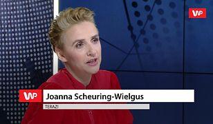 Scheuring-Wielgus o deklaracji Schetyny: niech to sobie wybije z głowy!