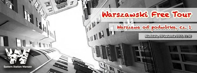 Warszawski Free Tour: Warszawa od Podwórka