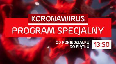 """""""Koronawirus – program specjalny"""""""