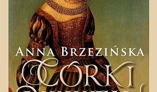 Córki Wawelu. Opowieść o jagiellońskich królewnach
