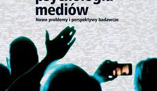 pedagogika. Współczesna psychologia mediów. Nowe problemy i perspektywy badawcze