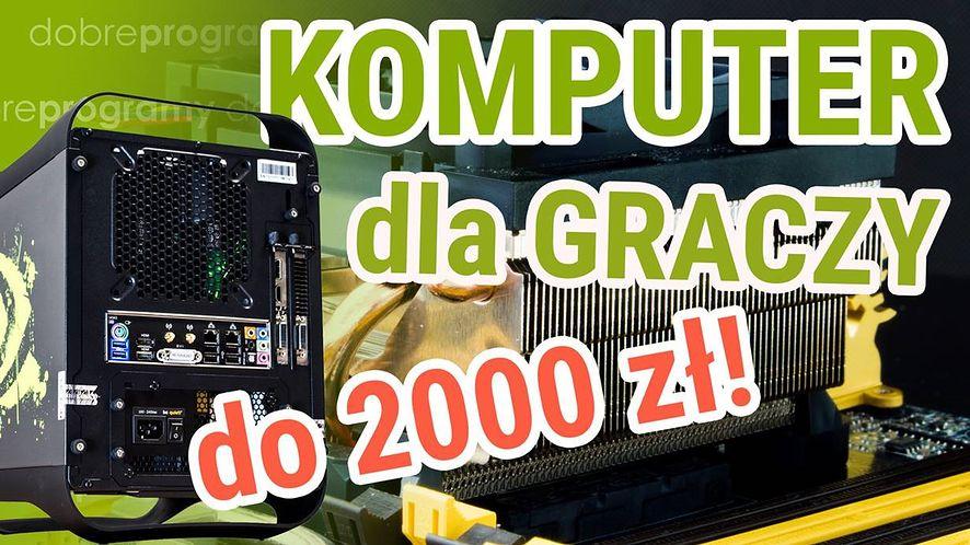 Komputer dla gracza za 2000 zł na 2016 rok