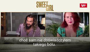 """Jason Momoa w """"Sweet Girl"""": Nigdy czegoś takiego nie przeżyłem"""