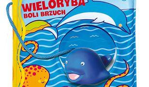 Książeczki kąpielowe. Wieloryba boli brzuch