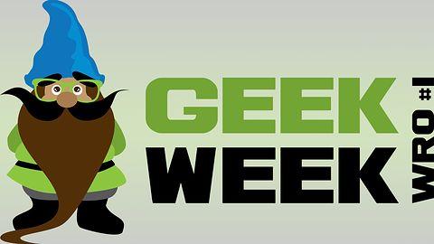 GeekWeekWro – cały tydzień tylko dla geeków