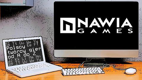 Polscy twórcy gier od A do Z: Nawia Games