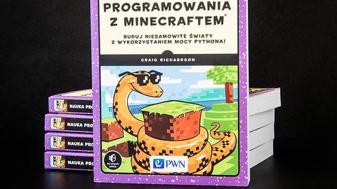 """""""Nauka programowania z Minecraftem"""" już w sklepach. Możesz zdobyć ją za darmo!"""