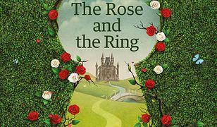 The Rose and the Ring/Pierścień i Róża. Adaptacja klasyki literatury z ćwiczeniami