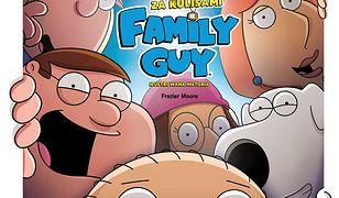 Family Guy. Za kulisami. Ilustrowana historia
