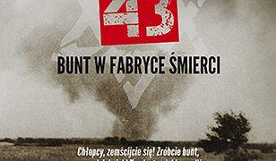 Treblinka 43. Bunt w fabryce śmierci