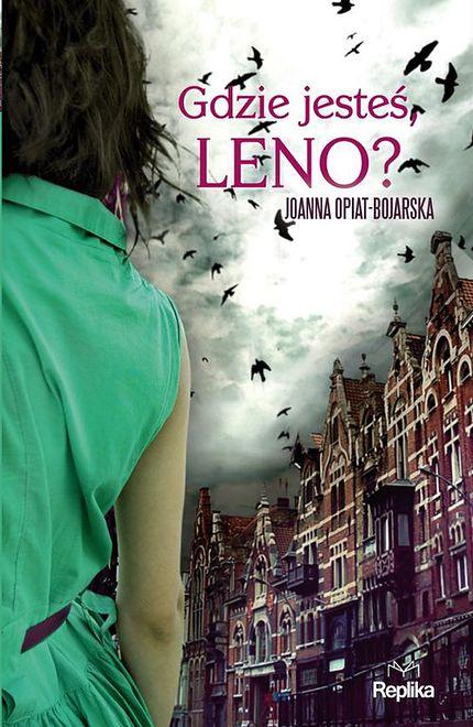"""""""Gdzie jesteś, Leno?"""" - kryminalna zagadka z Poznaniem w tle"""