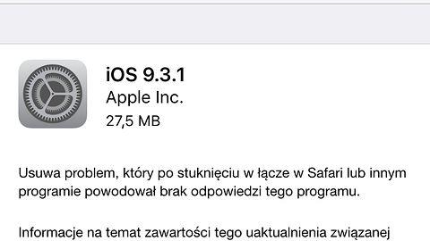 Apple wydał iOS 9.3.1. Poprawia problem z linkami, tylko ciężko go zainstalować...