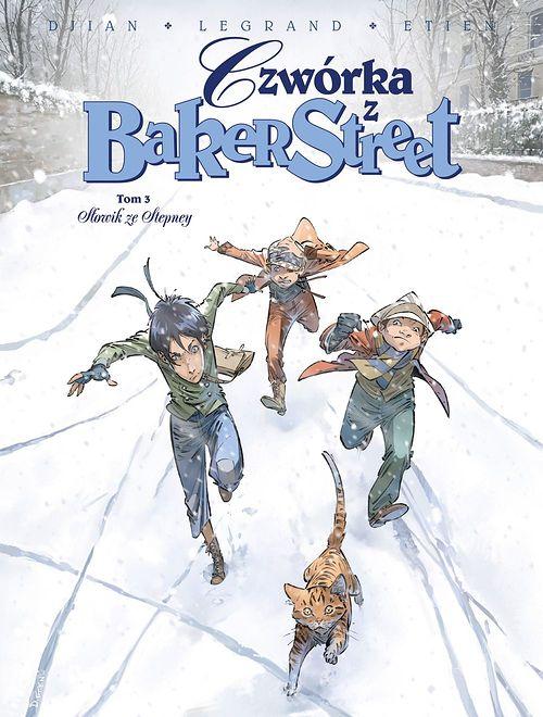 """""""Czwórka z Baker Street. Słowik ze Stepney. Tom 3"""", Egmont 2019"""