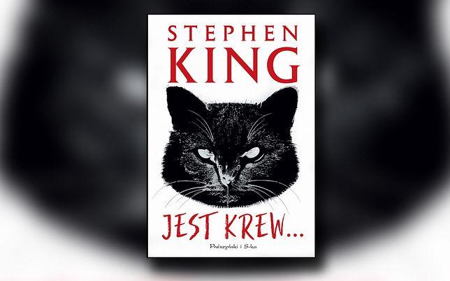 """""""Jest krew"""": Nowa książka Stephena Kinga to po prostu znakomita gawęda"""