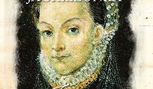Anna Jagiellonka. Zmierzch Jagiellonów