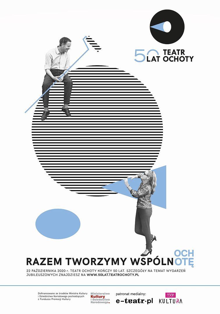 Warszawa. Pół wieku Teatru Ochoty