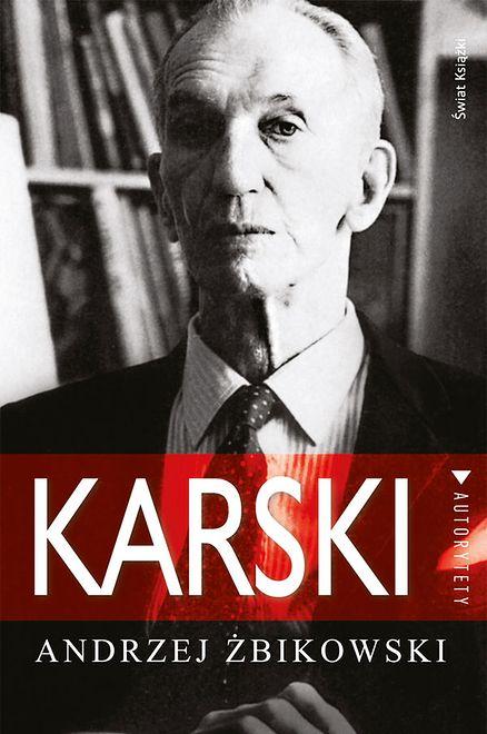 Jan Karski: świadek Holokaustu, prawdziwy bohater