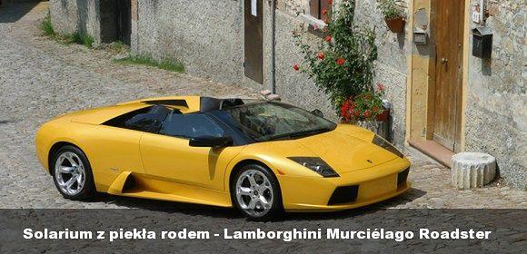 Solarium z piekła rodem - Lamborghini Murciélago Roadster