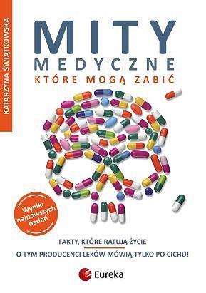 Katarzyna Świątkowska o mitach medycznych, które mogą zabić