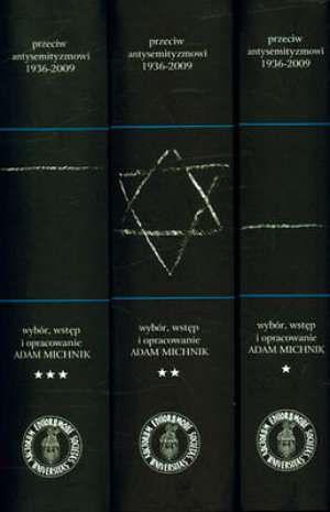 """Ukazała się trzytomowa antologia """"Przeciw antysemityzmowi 1936-2009"""""""