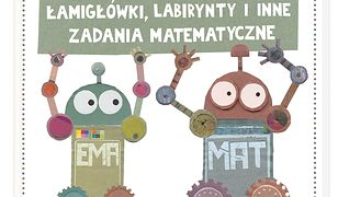 Porachunki robota Mata, czyli łamigłówki, labirynty i inne zadania matematyczne