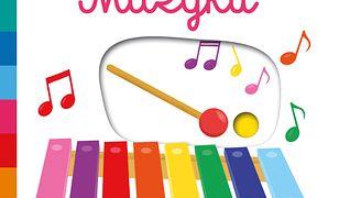 Muzyka. Akademia mądrego dziecka. Pierwsze słowa