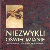 Ukazała się publikacja na temat oświęcimian, którzy ratowali więźniów Auschwitz
