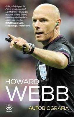 Przyjdź na spotkanie autorskie z sędzią piłkarskim Howardem Webbem