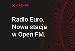 Radio Euro już gra. Posłuchaj nowego kanału Open FM przygotowanego specjalnie na Euro 2020