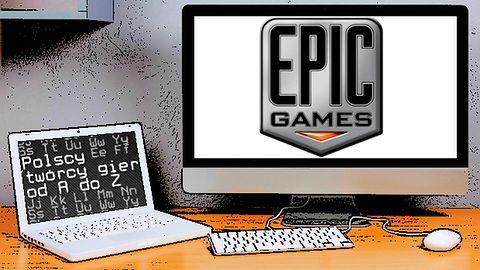 Polscy twórcy gier od A do Z: Epic Games Polska (czyli People Can Fly)
