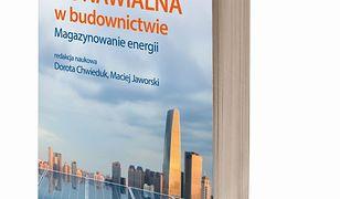 Energetyka odnawialna w budownictwie. Magazynowanie energii