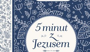5 minut z Jezusem. Aby każdy dzień się liczył