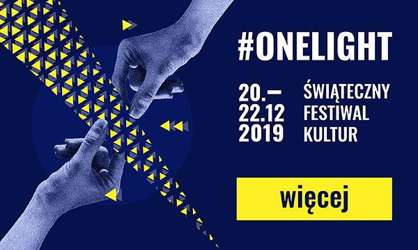 Dołącz do #onelight Świątecznego Festiwalu Kultur i odkryj radość ze wspólnego świętowania!