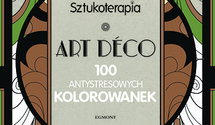ART DECO. 100 antystresowych kolorowanek