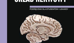 Anatomia prawidłowa człowieka. Ośrodkowy układ nerwowy. Podręcznik dla studentów i lekarzy