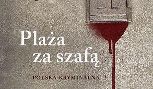 Plaża za szafą. Polska kryminalna